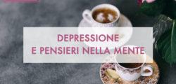 Depressione e pensieri nella mente