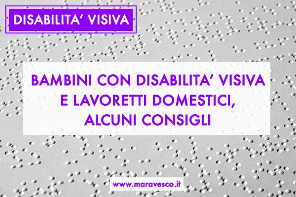 bambini con disabilità visiva e lavoretti domestici